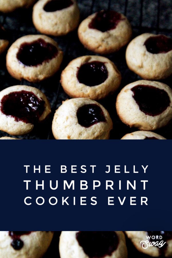 The Best Jelly Thumbprint Cookies Ever