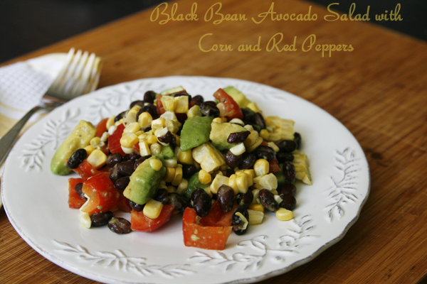 A New Gig and Black Bean Avocado Salad with Corn and Red Peppers