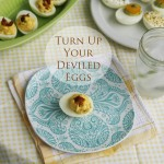 Turn Up Your Deviled Eggs