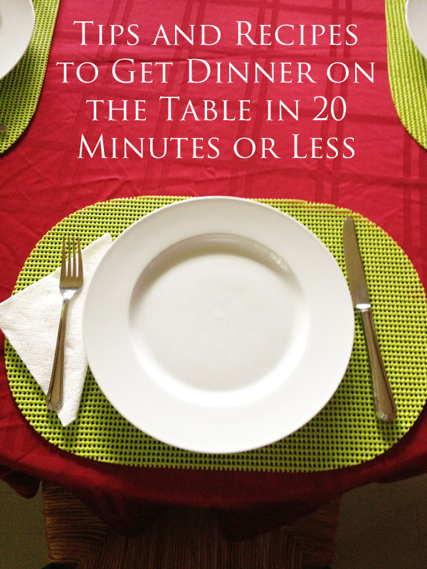 Dinner in 20 Minutes
