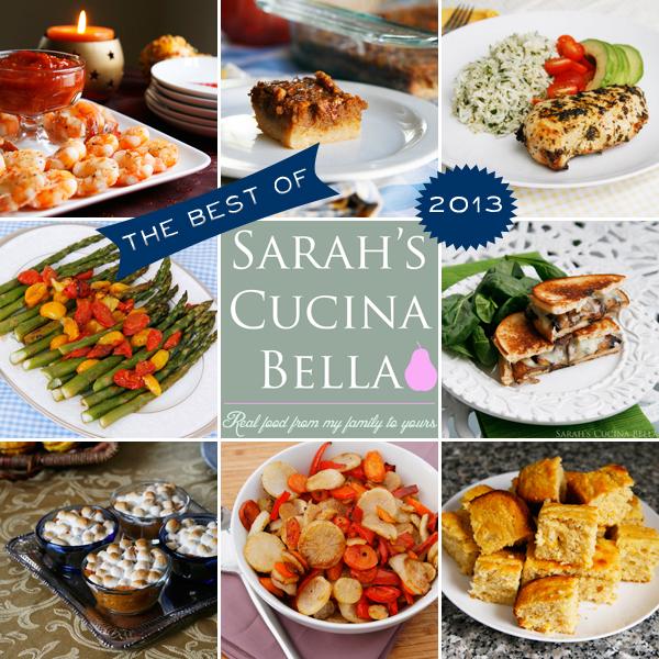Best Sarahs Cucina Bella Recipes from 2013