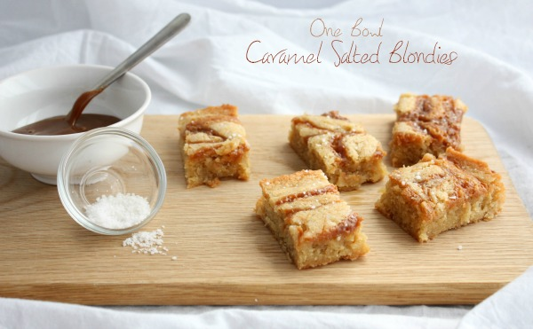 One bowl caramel salted blondies - with text