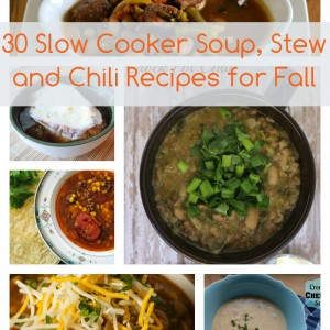 30 Slow Cooker Recipes for Soup, Stew and Chili