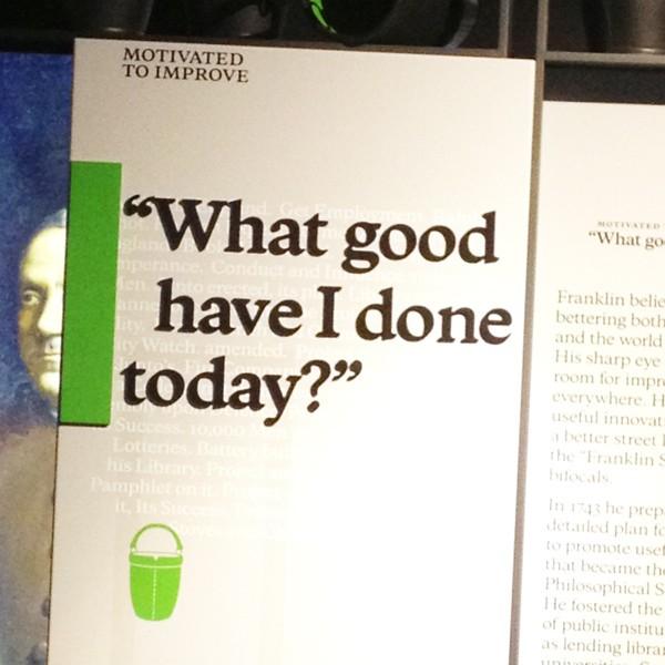 Benjamin Franklin Museum - Quote