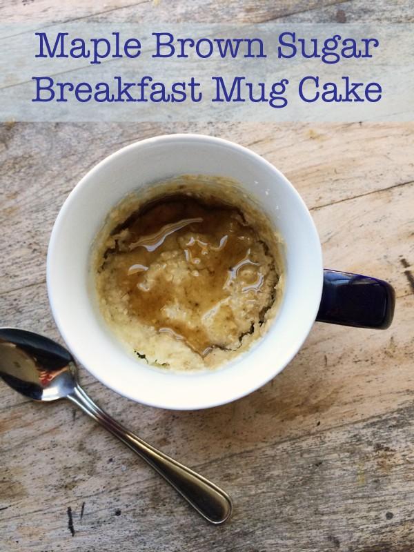Maple Brown Sugar Breakfast Mug Cake Recipe