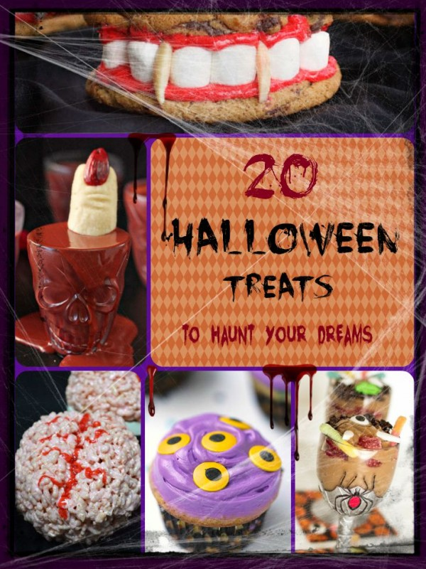 20 HALLOWEEN TREATS TO HAUNT YOUR DREAMS