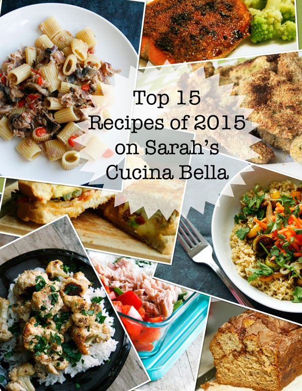 Top 15 New Recipes on Sarah's Cucina Bella in 2015