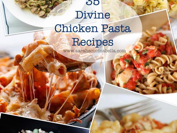 35 Divine Chicken Pasta Recipes