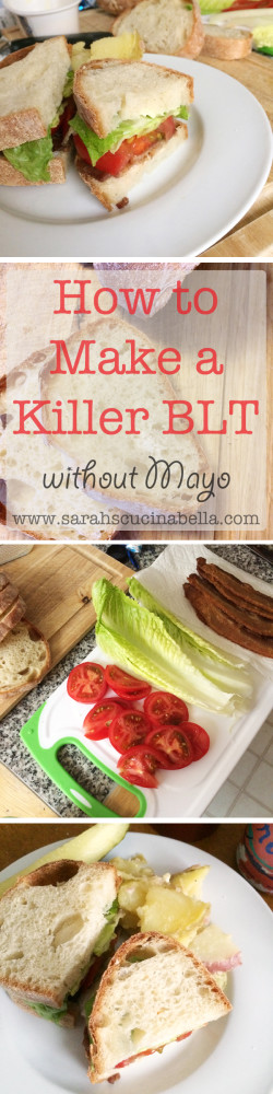 How to Make a Killer BLT without Mayo