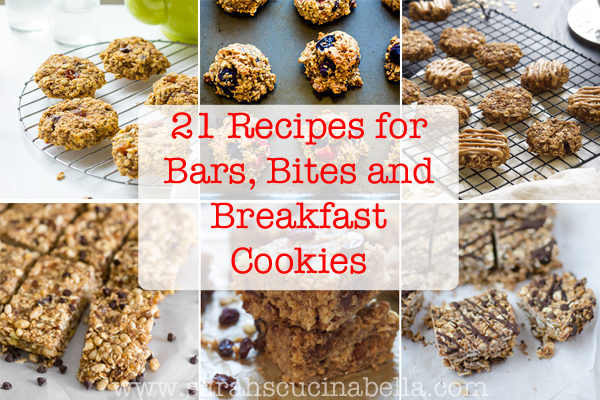 21 Recipes for Bars, Bites and Breakfast Cookies Perfect for Lunch Boxes
