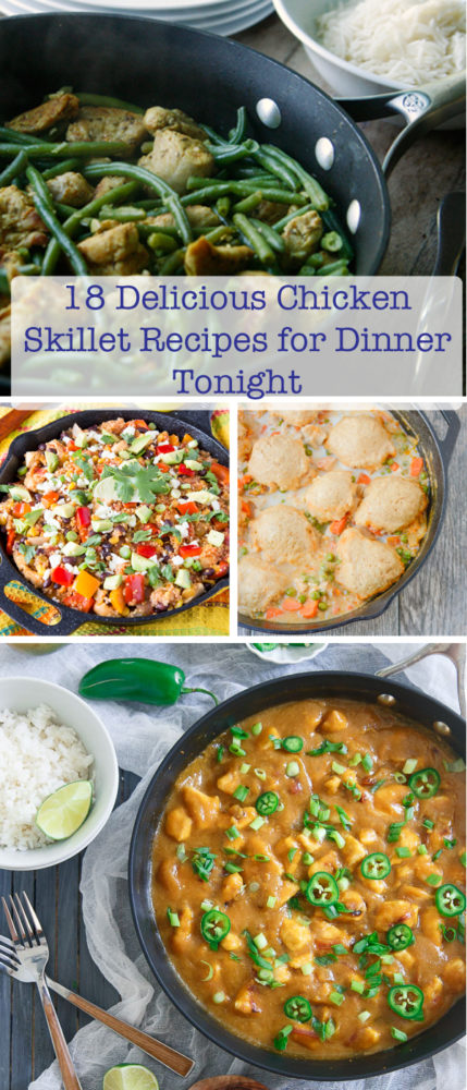 18 Delicious Chicken Skillet Recipes for DInner Tonight