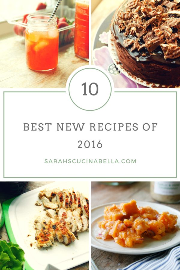 10 Best New Recipes on Sarah's Cucina Bella in 2016