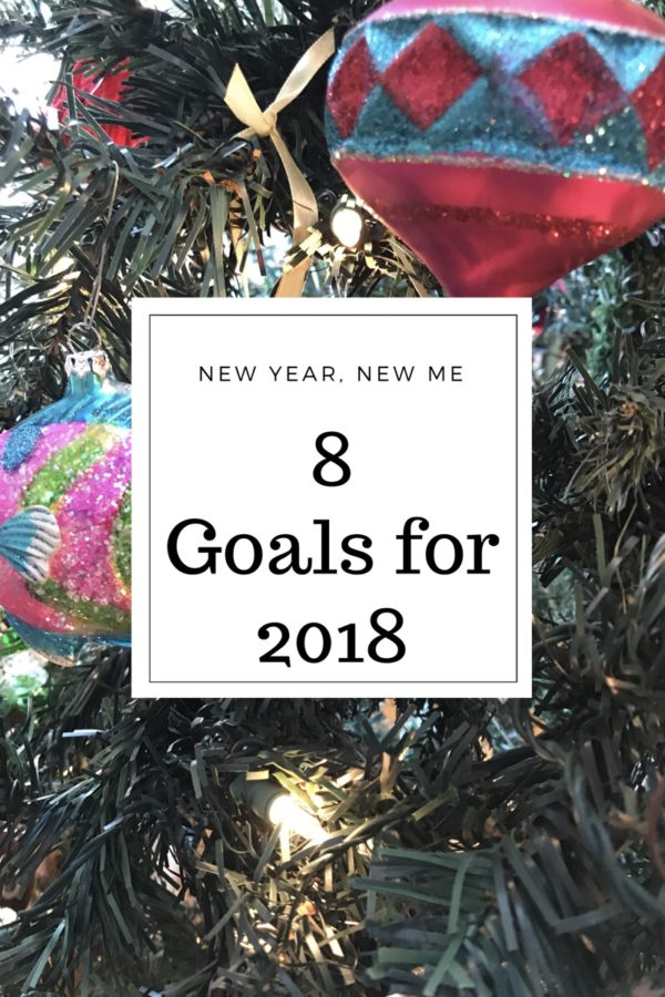 8 Goals for 2018