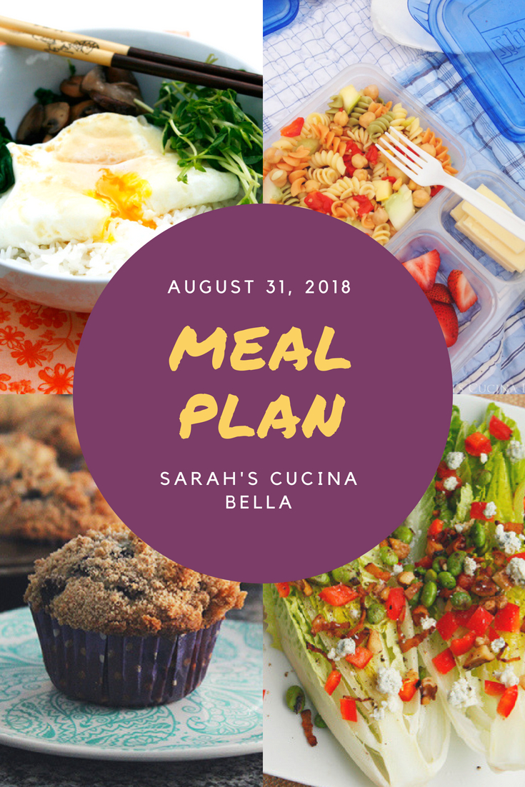 Weekly Meal Plan - August 31, 2018 - Sarah's Cucina Bella
