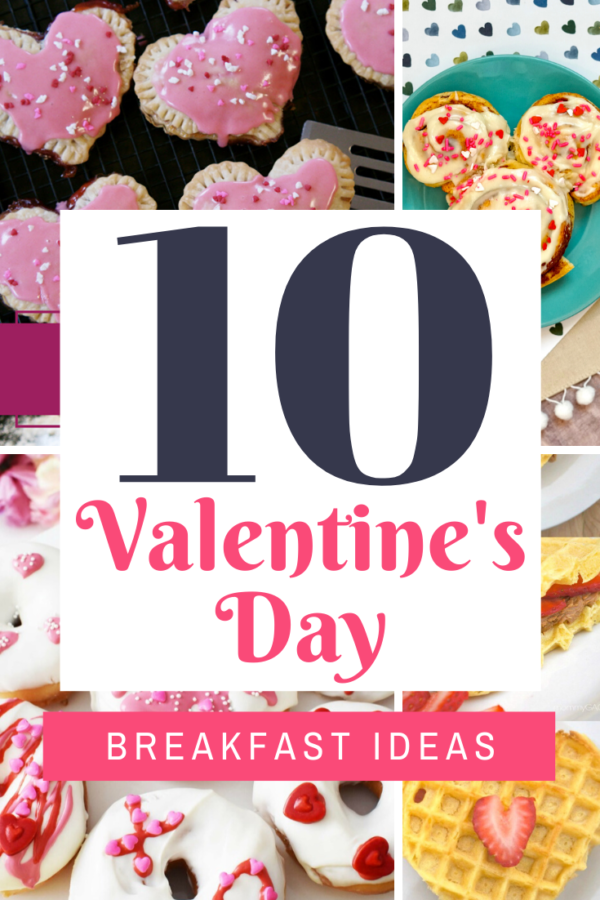 10 Valentine's Day Breakfast Ideas - This includes these words and images of breakfast foods with hearts, pink coloring or x's and o's.