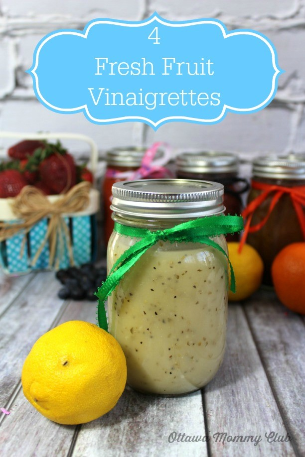 Fresh Fruit Vinaigrette Recipes (Orange, Strawberry, Lemon and Blueberry)