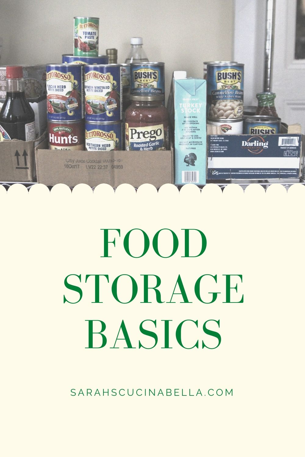 """This image shows stored food — tomatoes, marinara broth, beans, etc — and the words """"Food Storage Basics."""""""