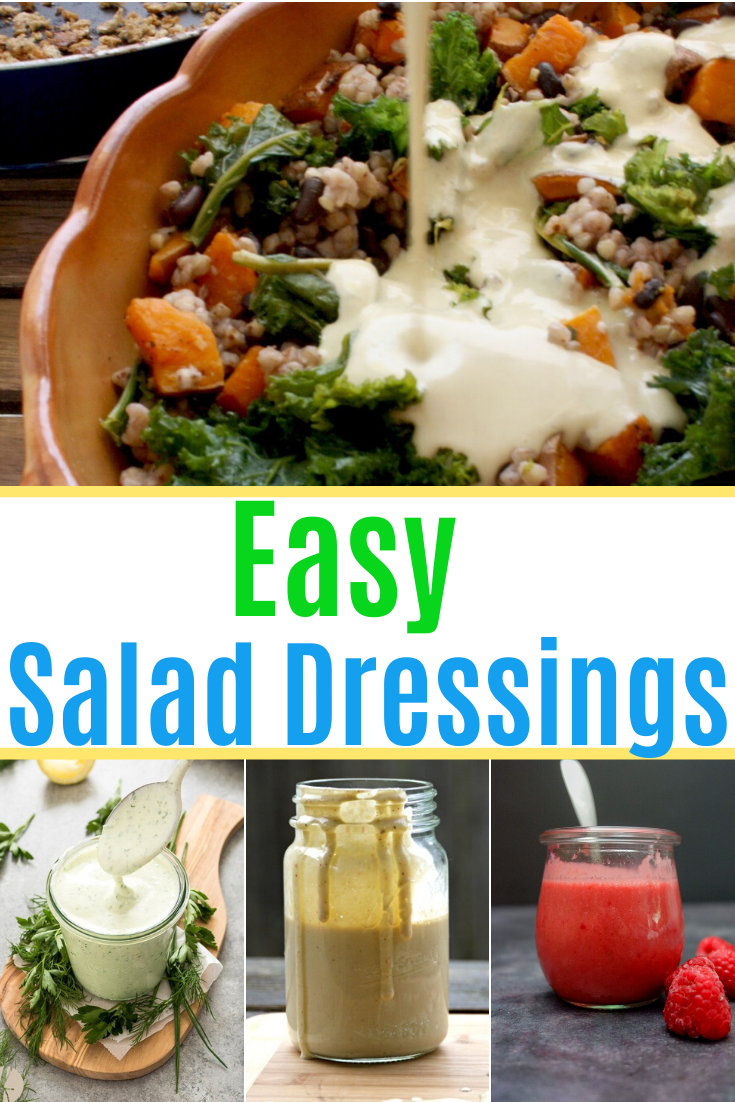 This image shows four photos of easy salad dressing recipes — three in jars and one being poured on a salad.