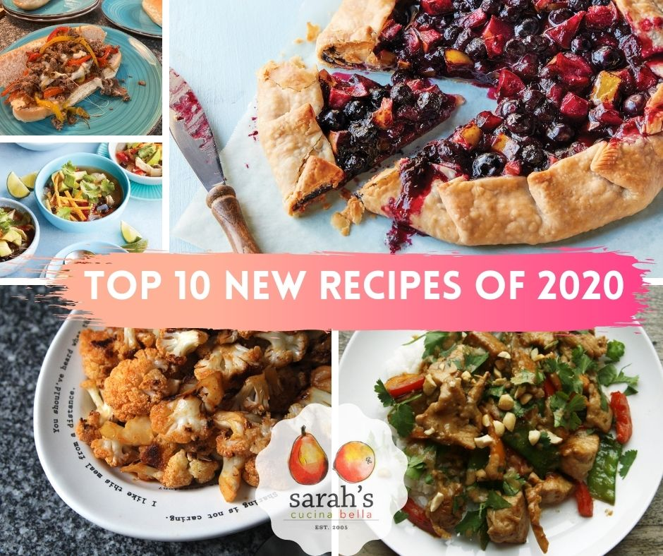 """A collage of food photos with the words """"Top 10 New Recipes of 2020"""" and the logo for Sarah's Cucina Bella."""