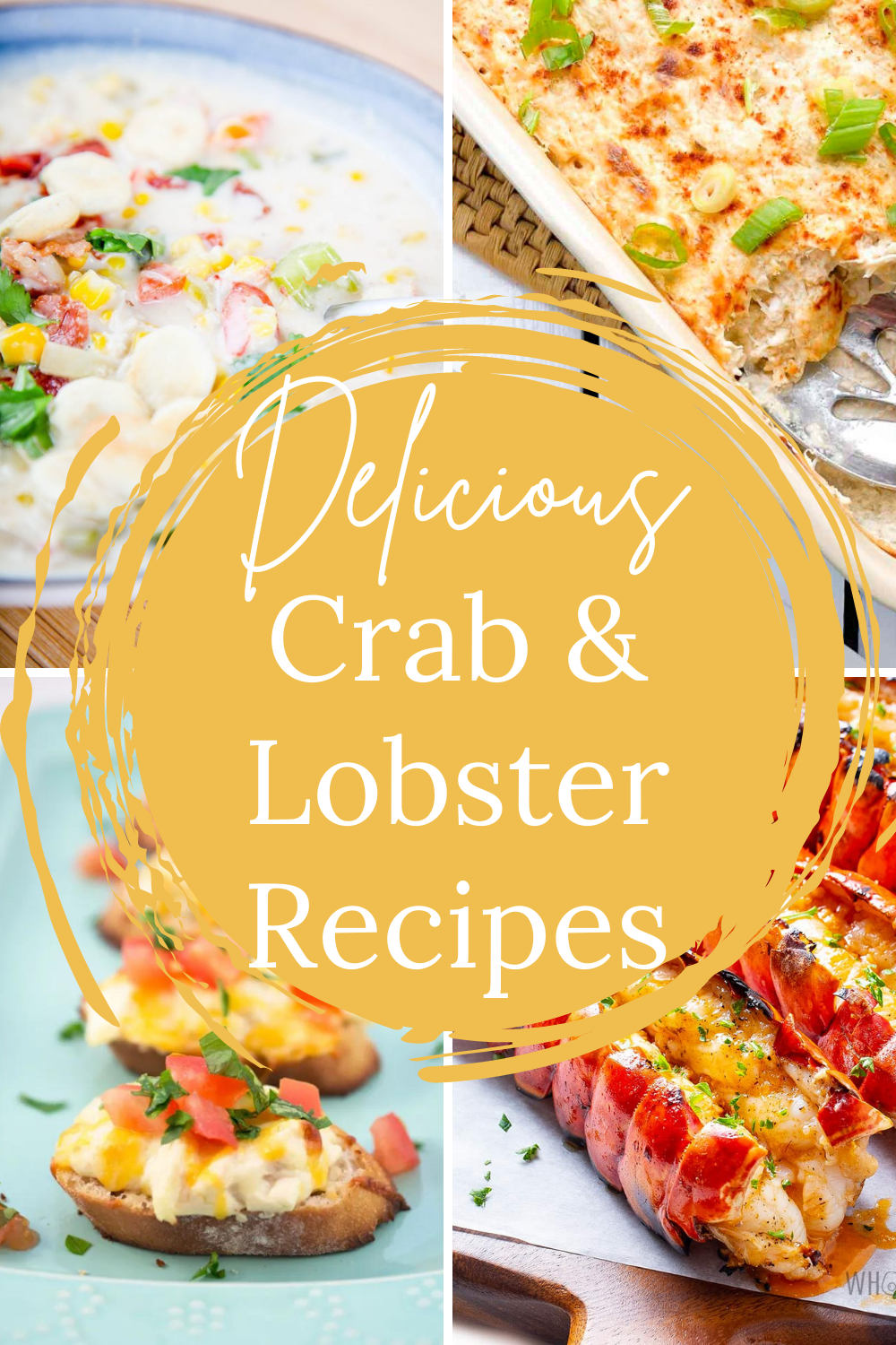 This image shows four photos of seafood recipes to illustrate this post called 21 Delicious Crab and Lobster Recipes to Make at Home